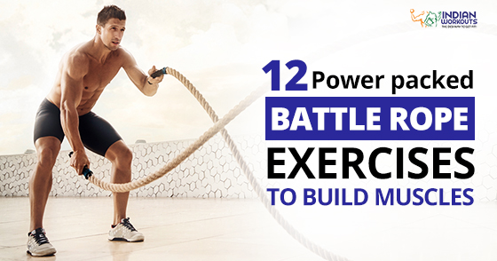 Top 12 Battle Rope Exercises for a Killer Body