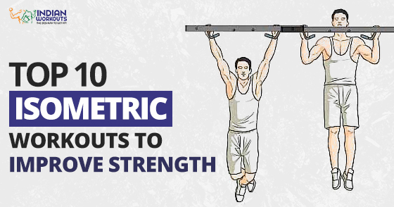 10 Effective Isometric Workouts to Boost Muscle Building