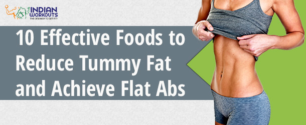 Foods to Reduce Tummy Fat and Achieve Flat Abs