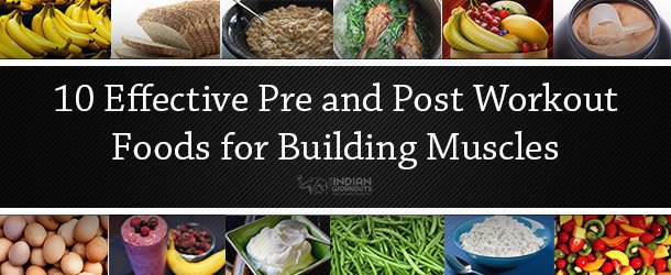Pre and Post Workout Foods for Muscle Building