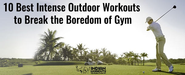 Intense Outdoor Workouts