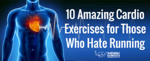 Cardio Exercises for Those Who Hate Running