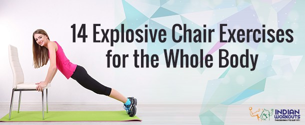 14 Explosive Chair Exercises for the Whole Body