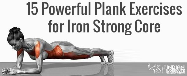 15 Powerful Plank Exercises for Iron Strong Core