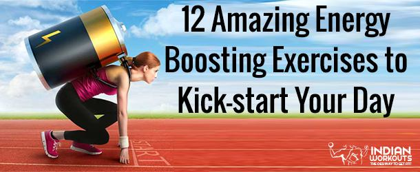 12 Amazing Energy Boosting Exercises to Kick-start Your Day