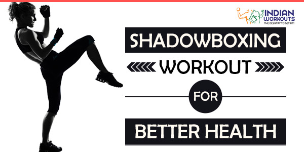 Shadowbox Workout