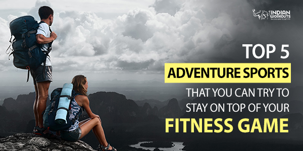 adventure sports to stay fit