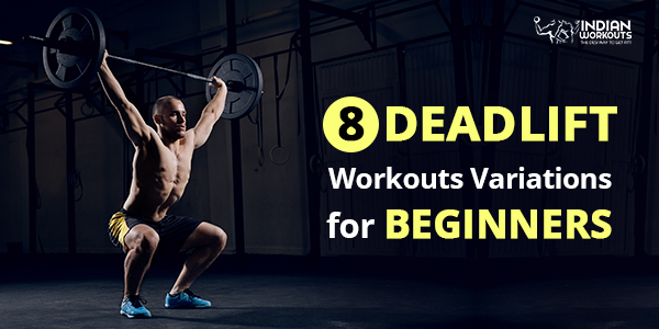 Deadlift variations for beginners